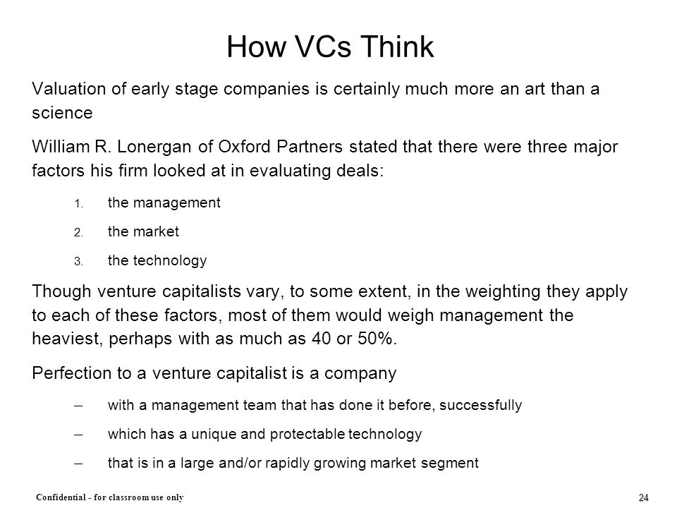 How VCs Think Valuation of early stage companies is certainly much more an art than a science.