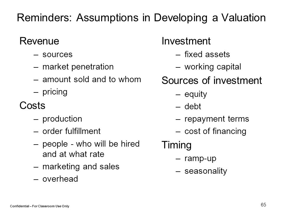 Reminders: Assumptions in Developing a Valuation