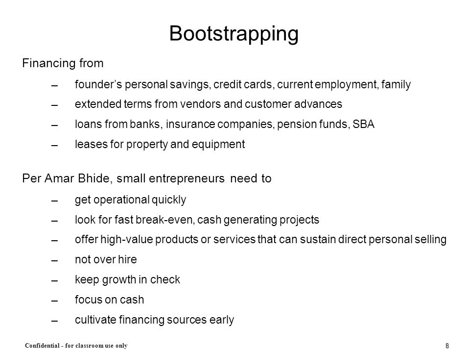 Bootstrapping Financing from