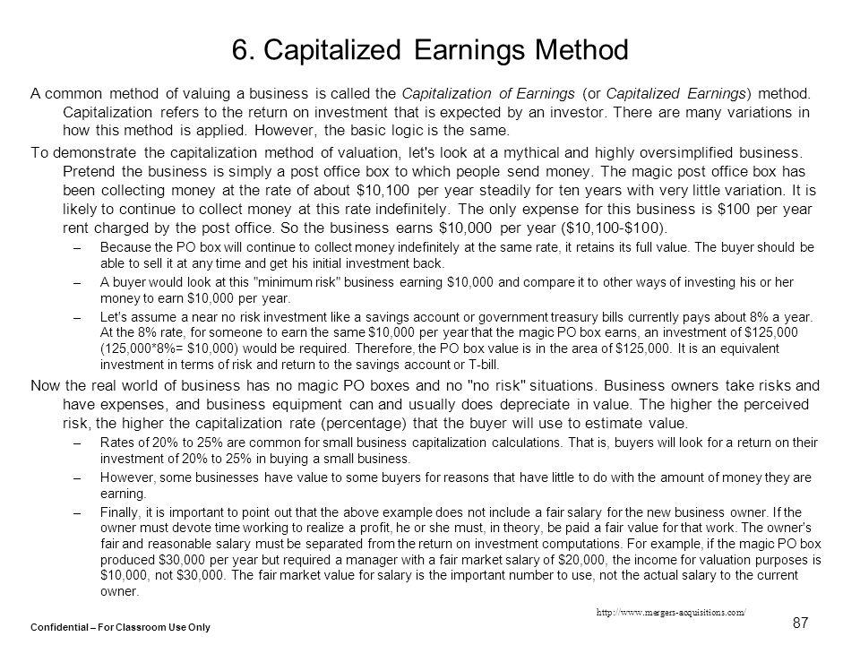 6. Capitalized Earnings Method