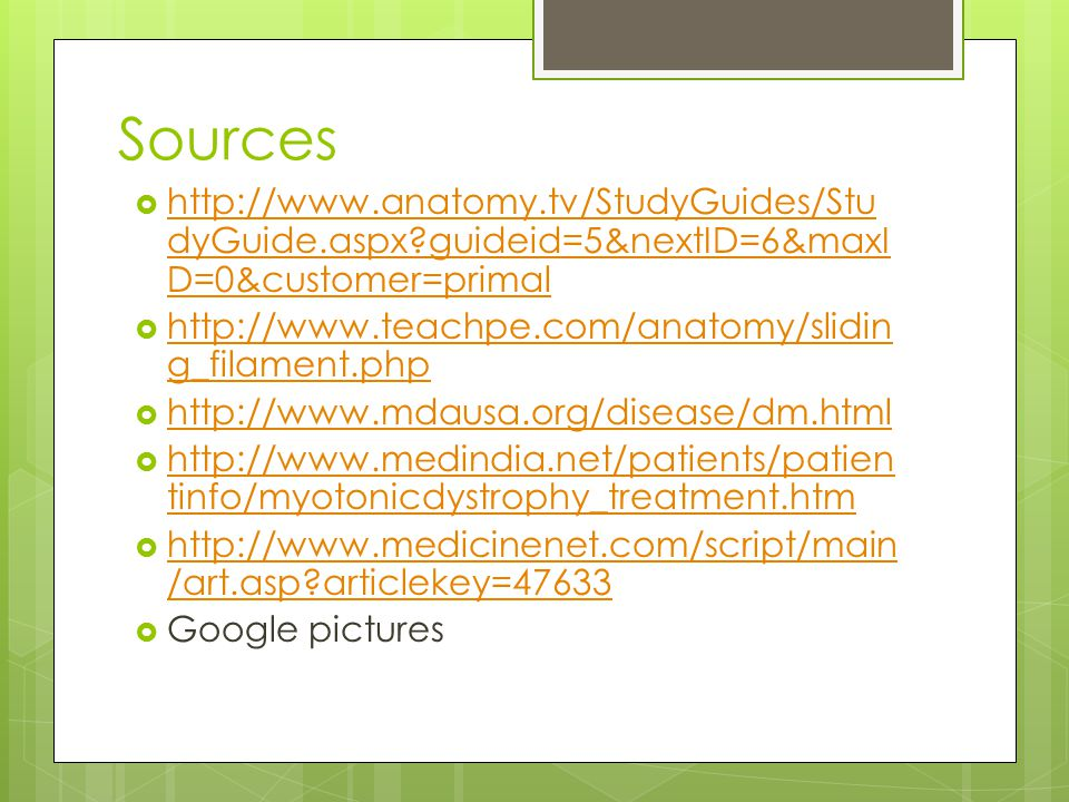 Sources http://www.anatomy.tv/StudyGuides/StudyGuide.aspx guideid=5&nextID=6&maxID=0&customer=primal.