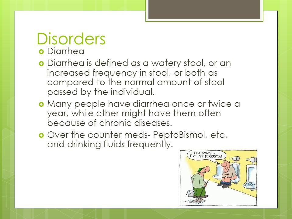 Disorders Diarrhea.