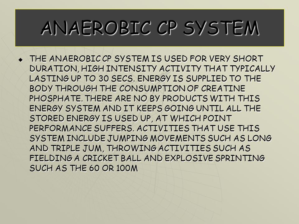 ANAEROBIC CP SYSTEM