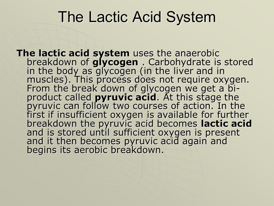 The Lactic Acid System