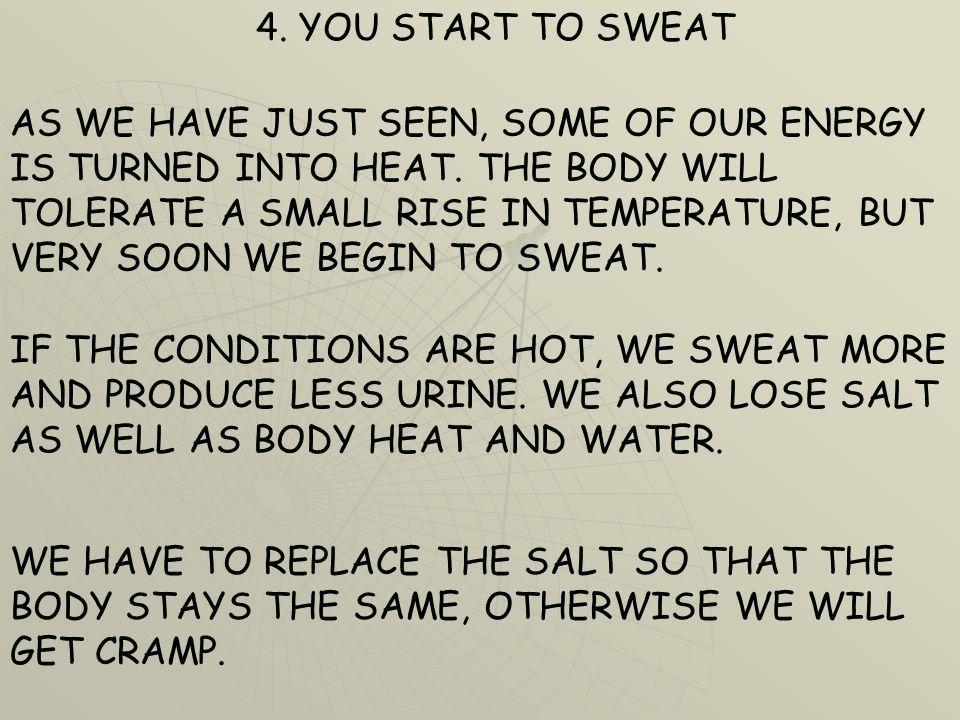 4. YOU START TO SWEAT