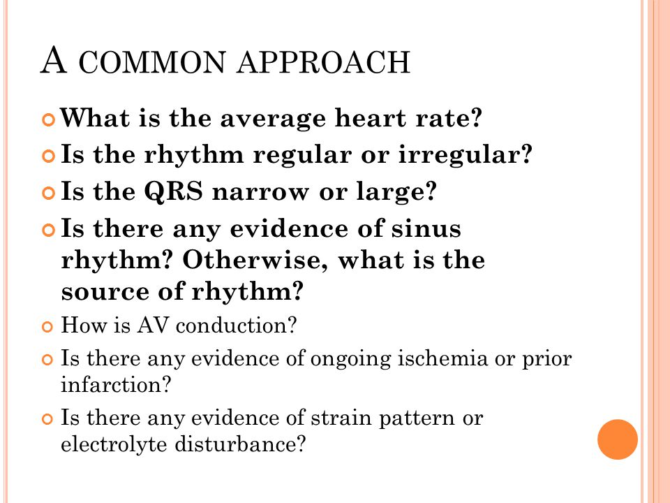 A common approach What is the average heart rate