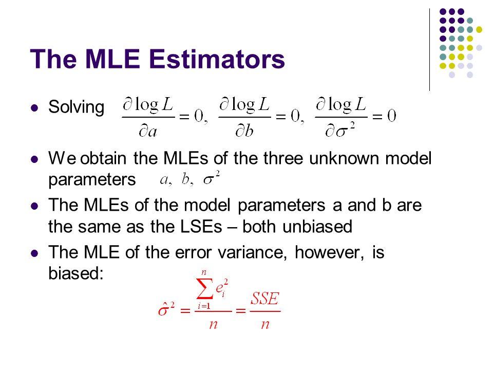 The MLE Estimators Solving
