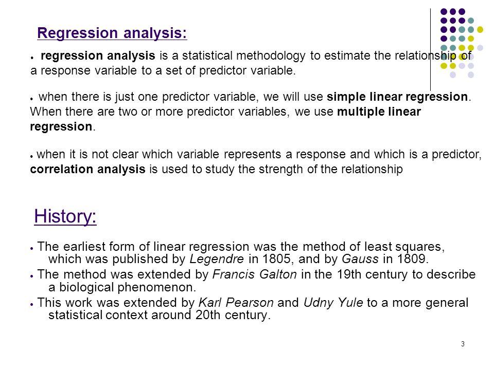 History: Regression analysis: