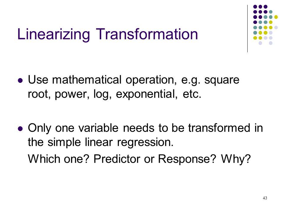 Linearizing Transformation