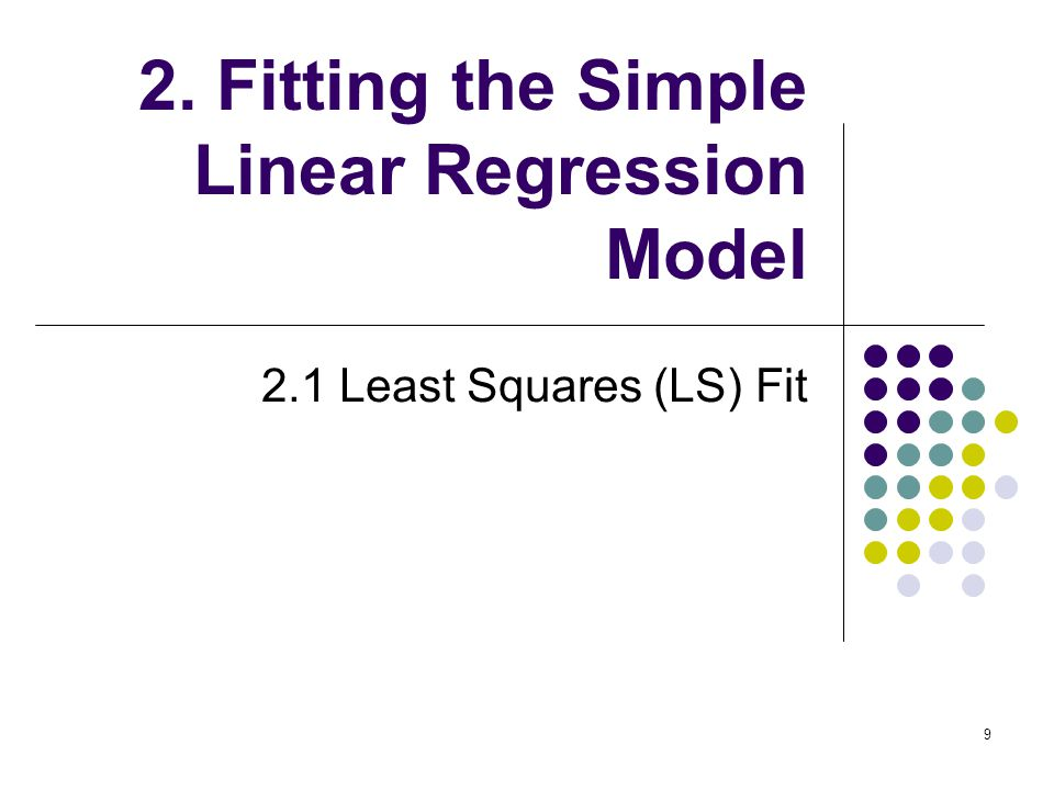 2. Fitting the Simple Linear Regression Model