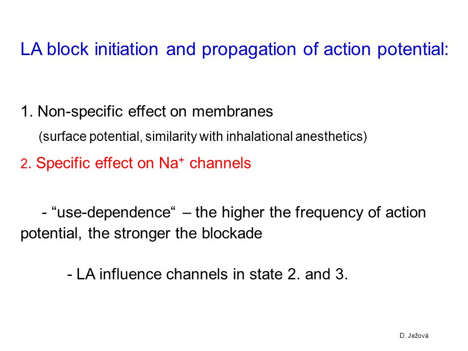 LA block initiation and propagation of action potential: