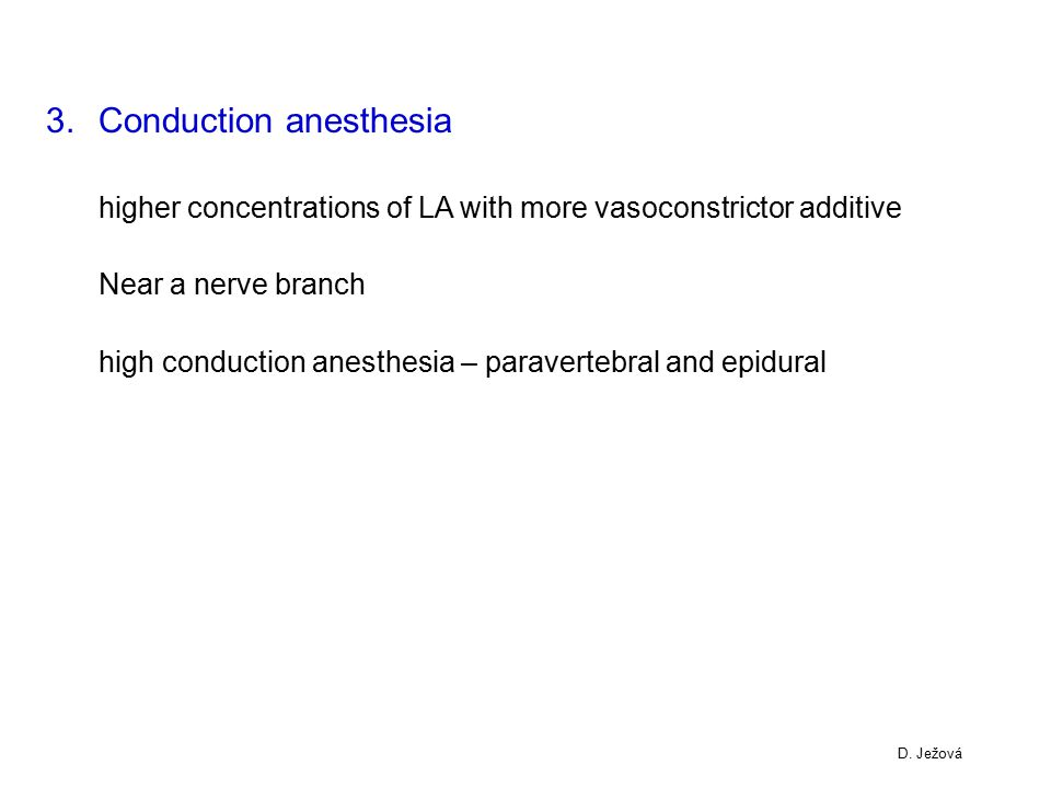 Conduction anesthesia