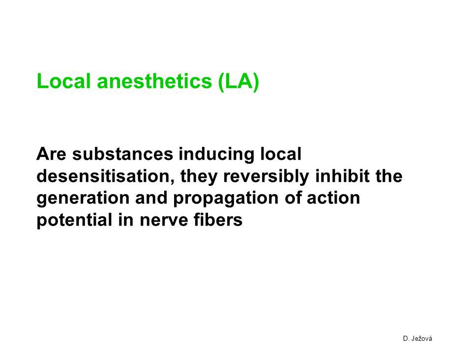 Local anesthetics (LA)