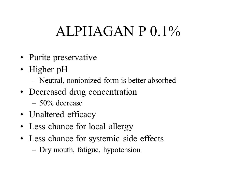 ALPHAGAN P 0.1% Purite preservative Higher pH