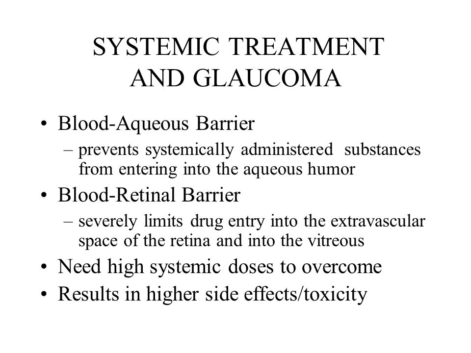 SYSTEMIC TREATMENT AND GLAUCOMA