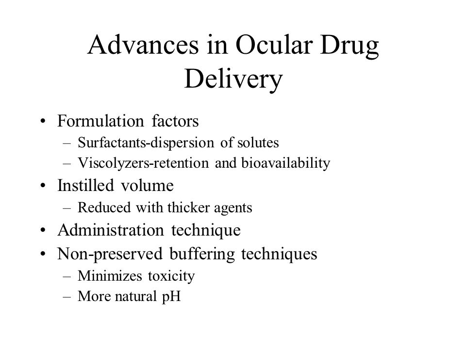 Advances in Ocular Drug Delivery