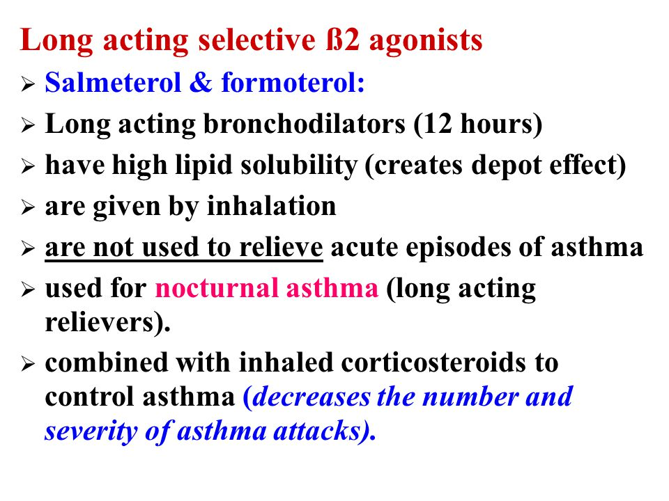 Long acting selective ß2 agonists