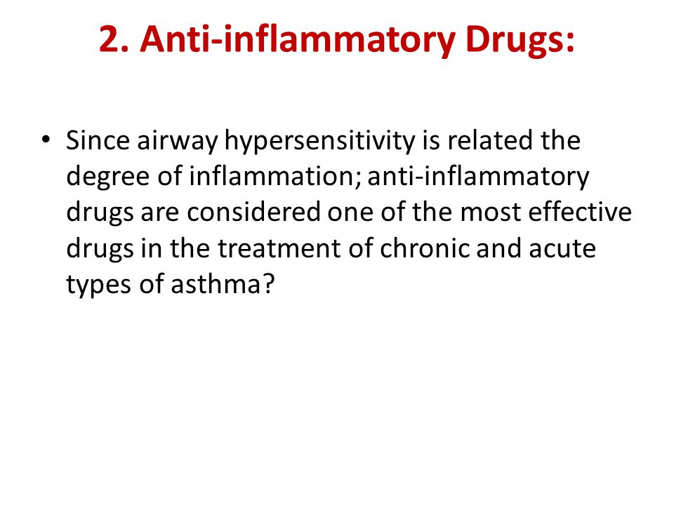 2. Anti-inflammatory Drugs: