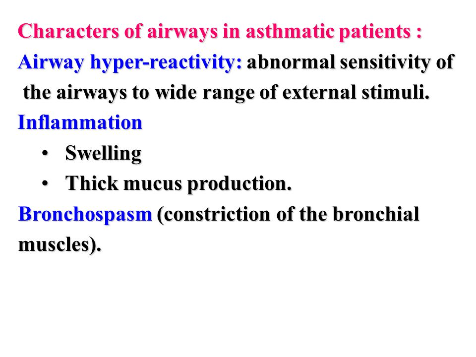 Characters of airways in asthmatic patients :