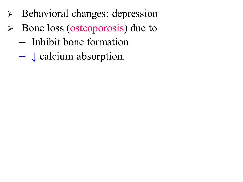 Behavioral changes: depression