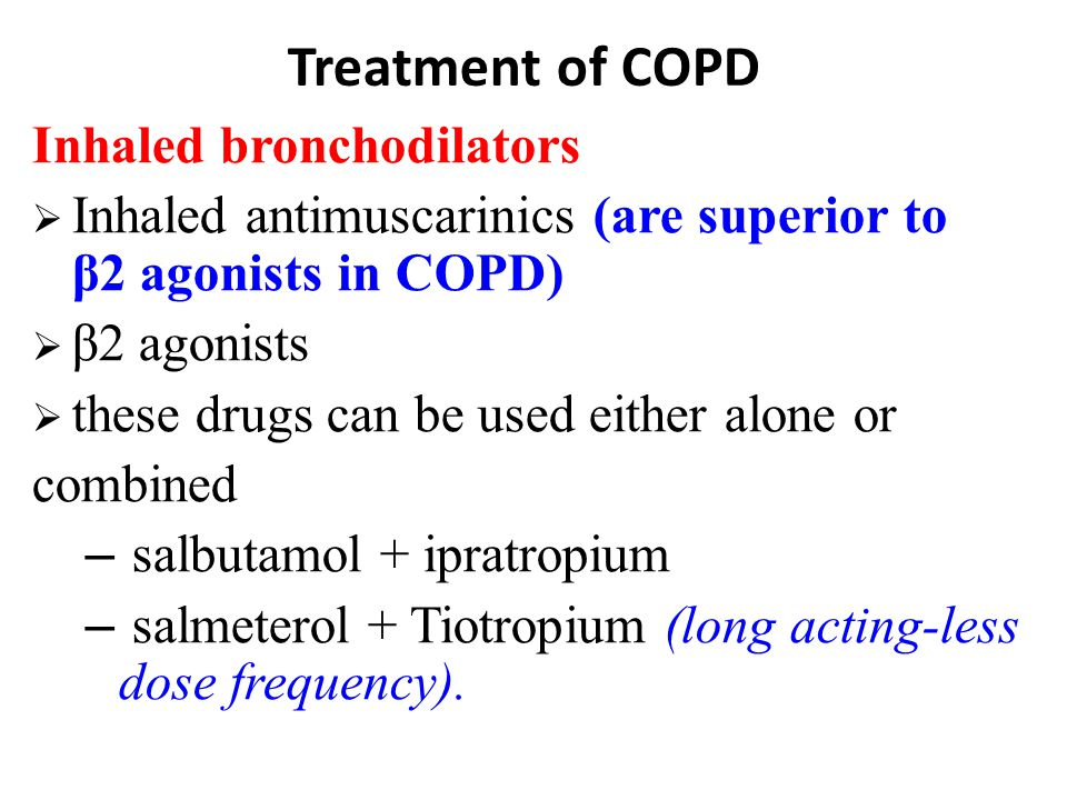 Treatment of COPD Inhaled bronchodilators