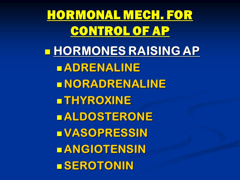 HORMONAL MECH. FOR CONTROL OF AP