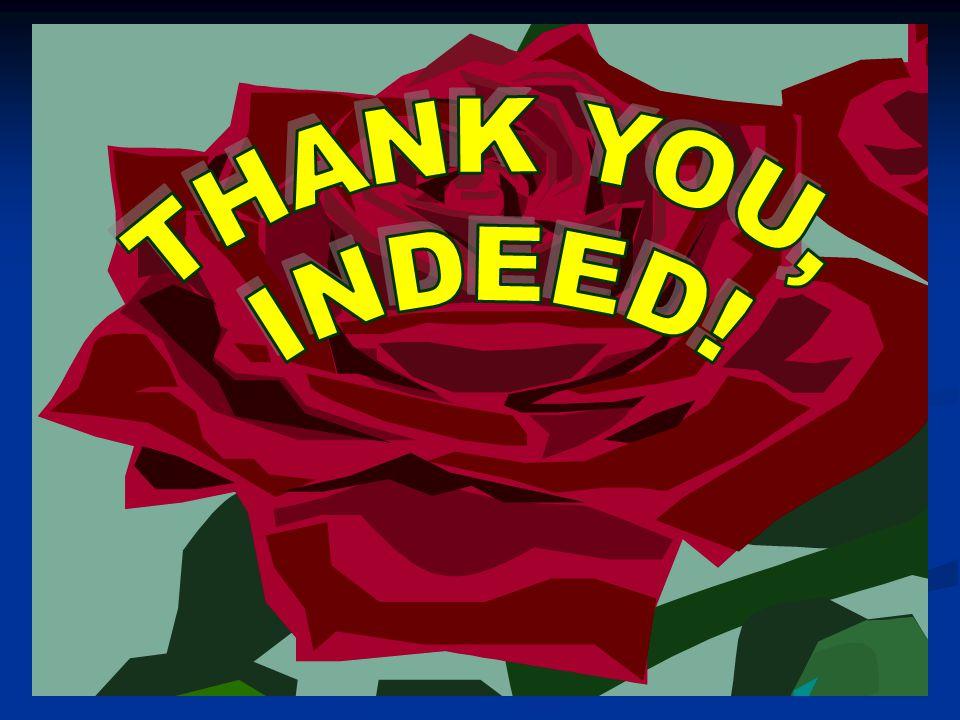 THANK YOU, INDEED!