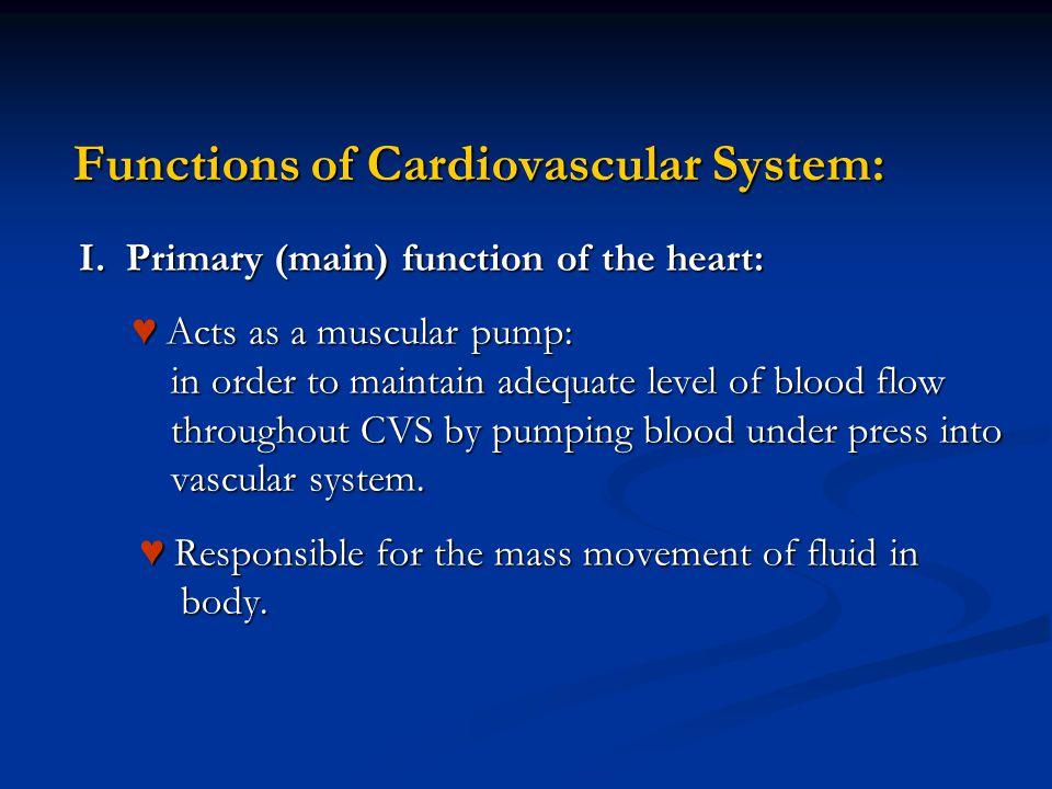 Functions of Cardiovascular System: