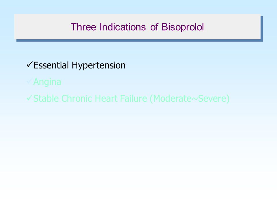Three Indications of Bisoprolol