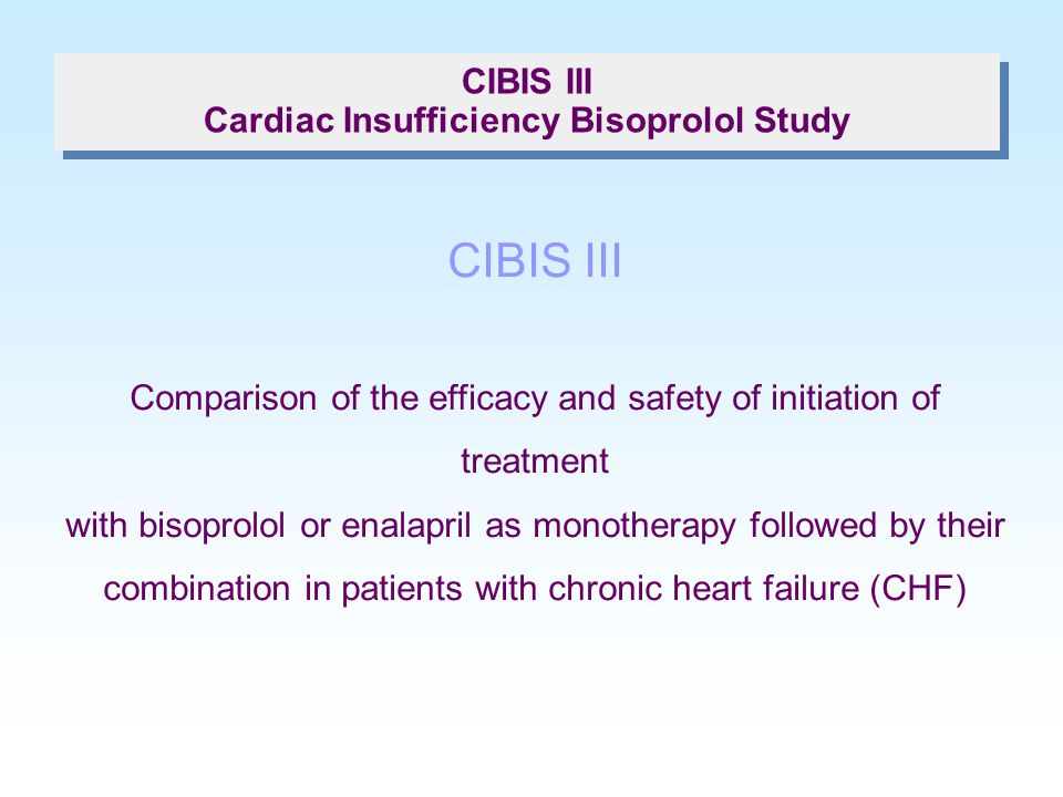 CIBIS III Cardiac Insufficiency Bisoprolol Study