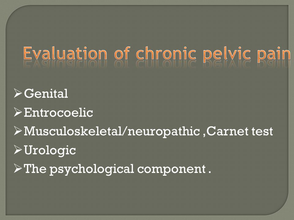 Evaluation of chronic pelvic pain