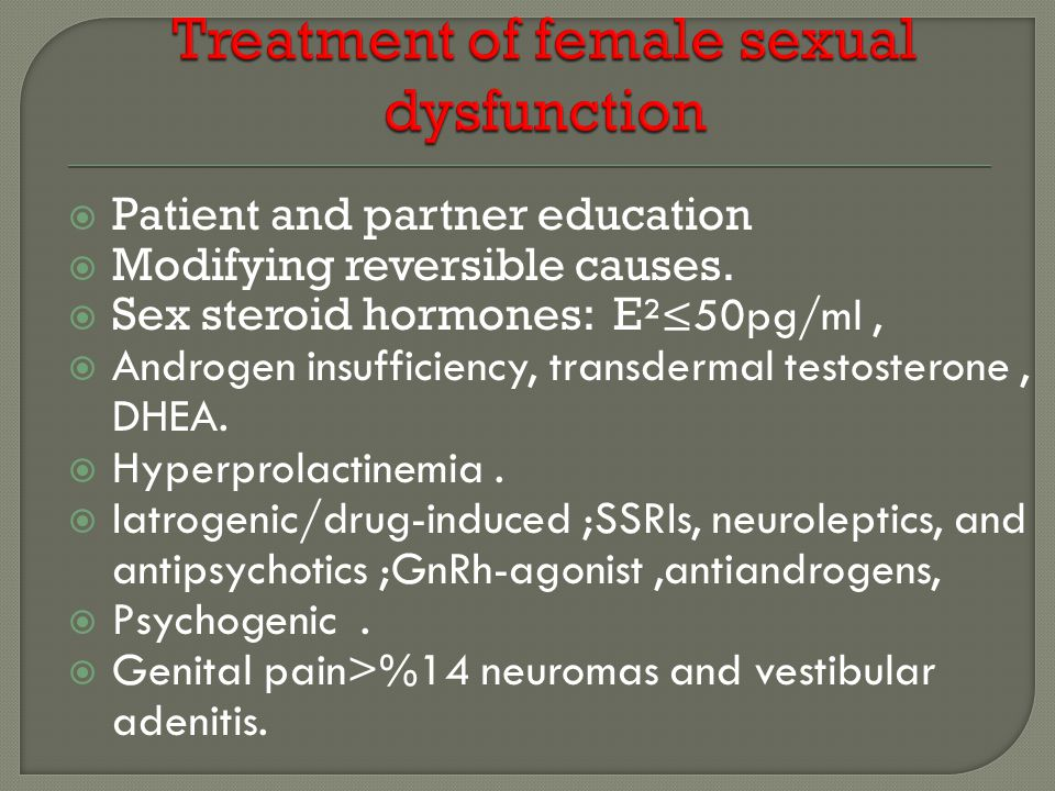 Treatment of female sexual dysfunction