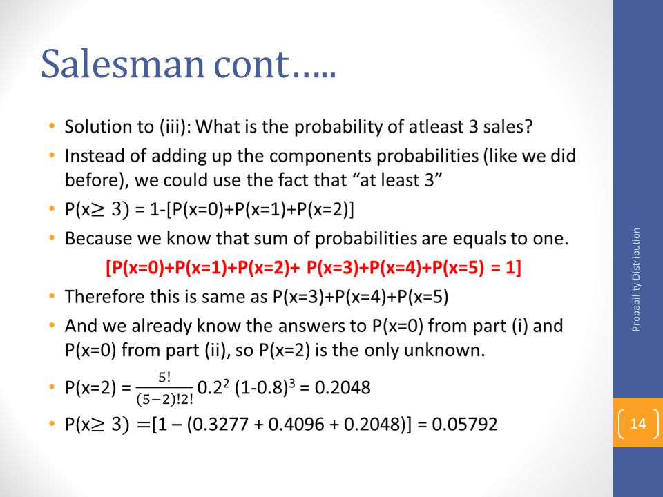 Salesman cont….. Probability Distribution