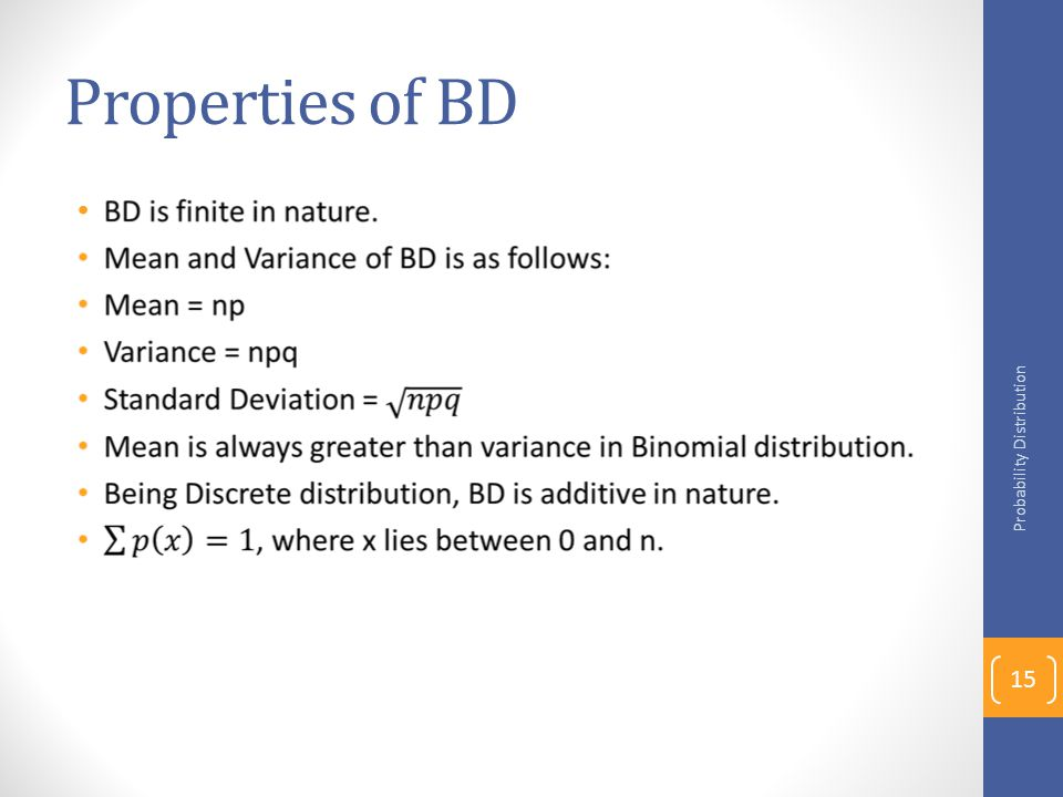 Properties of BD Probability Distribution