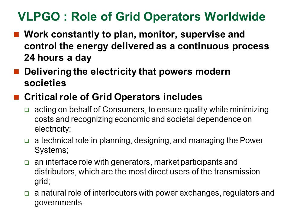 VLPGO : Role of Grid Operators Worldwide