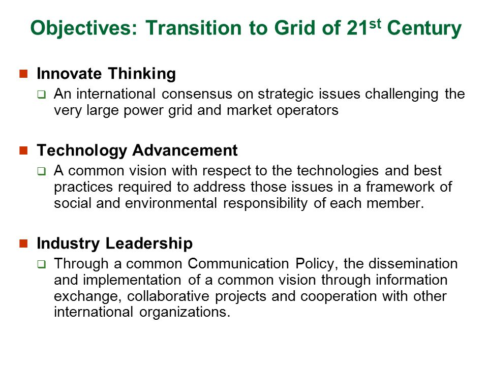 Objectives: Transition to Grid of 21st Century