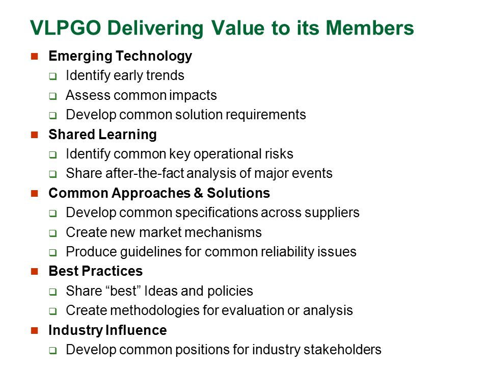 VLPGO Delivering Value to its Members