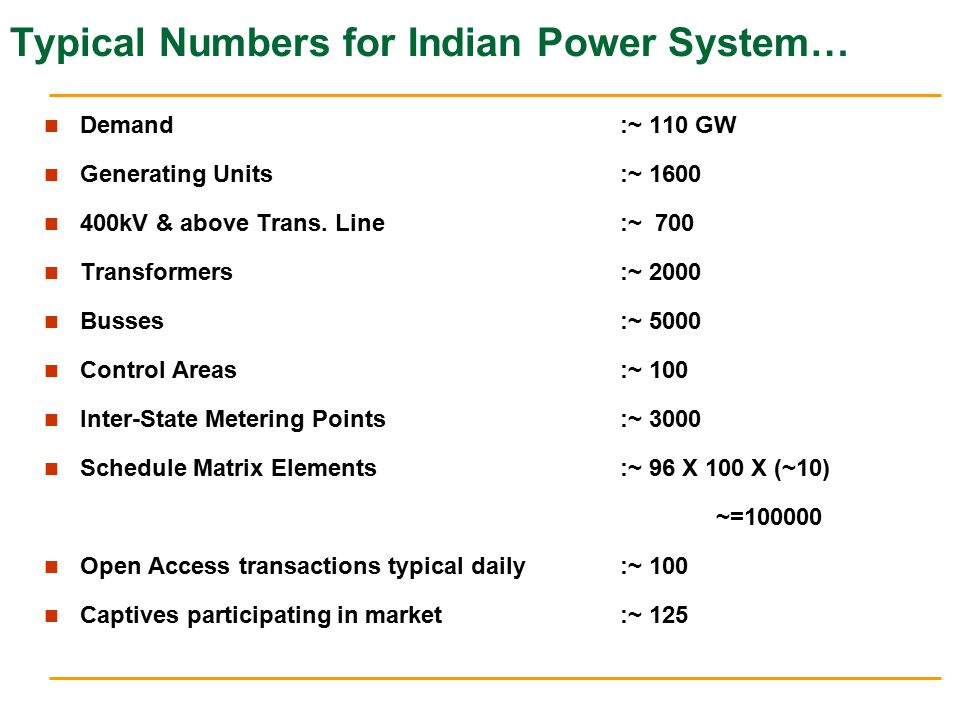 Typical Numbers for Indian Power System…