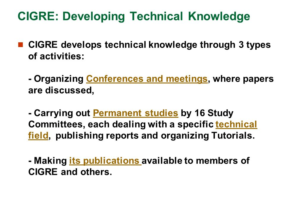 CIGRE: Developing Technical Knowledge