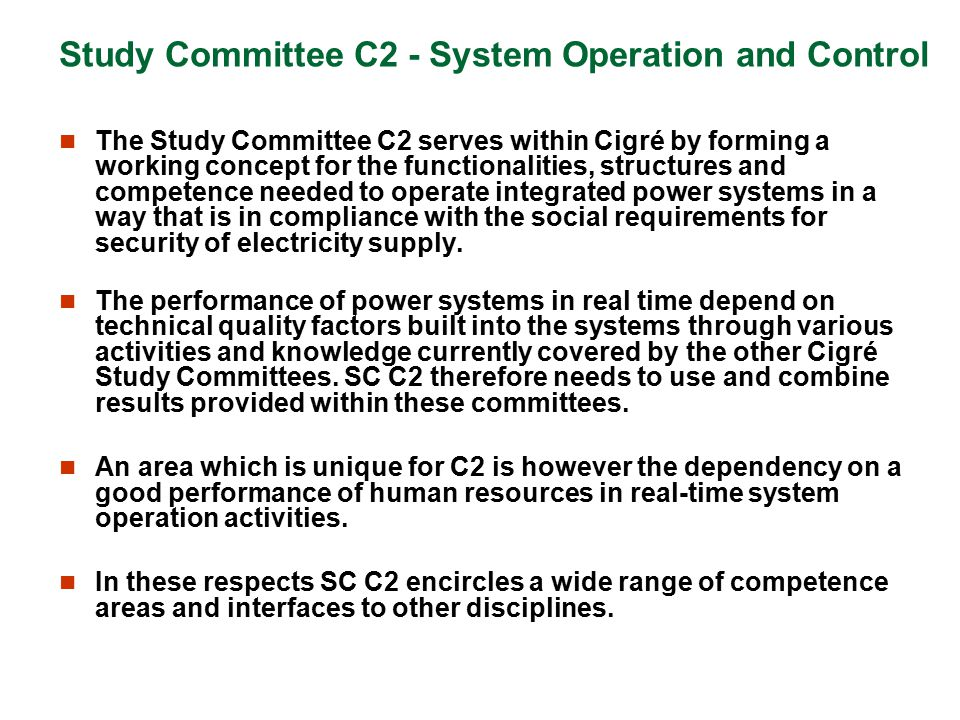 Study Committee C2 - System Operation and Control