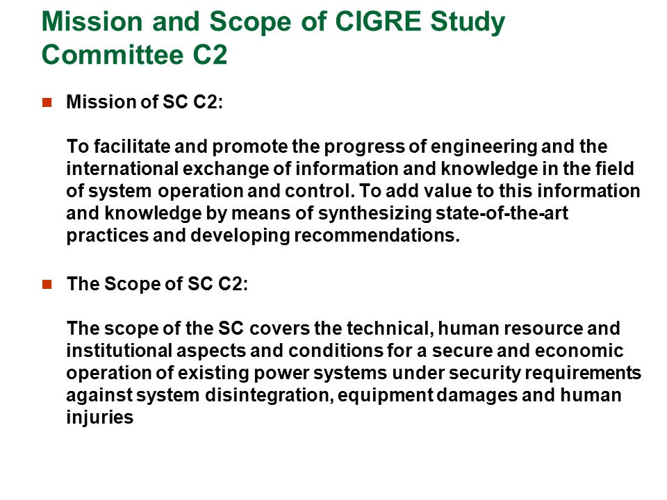 Mission and Scope of CIGRE Study Committee C2