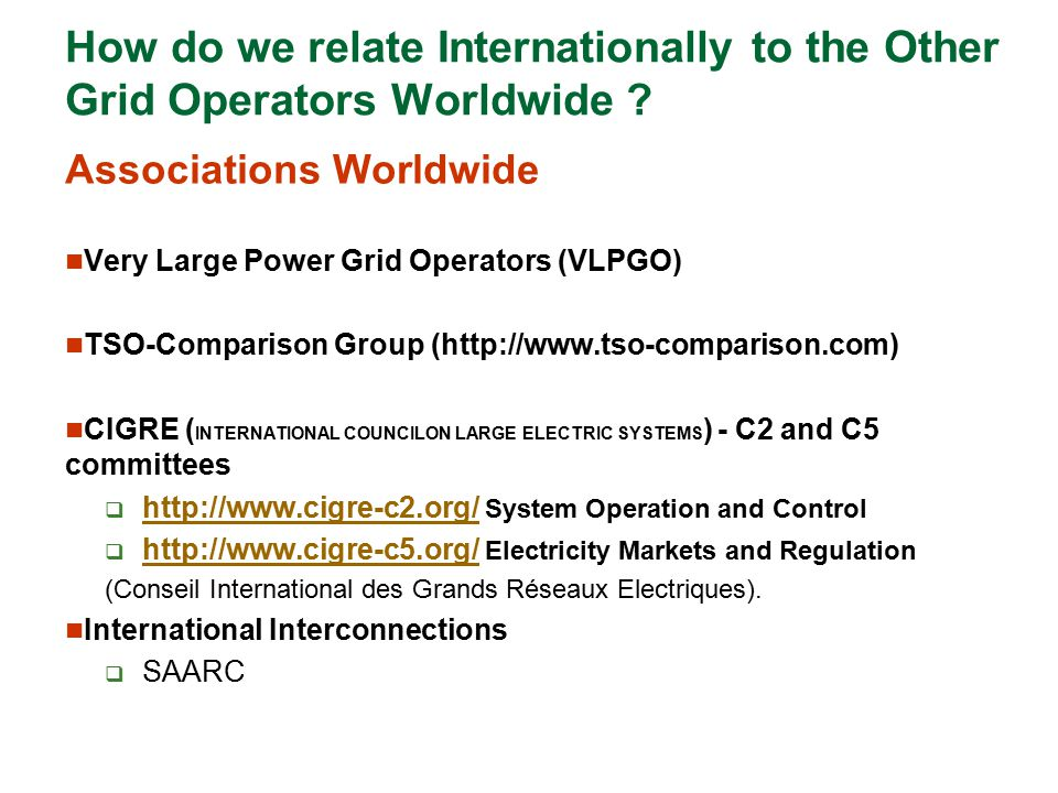 How do we relate Internationally to the Other Grid Operators Worldwide