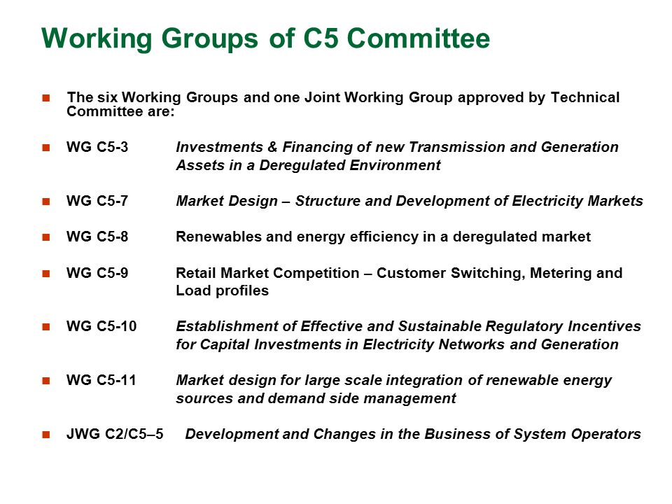 Working Groups of C5 Committee
