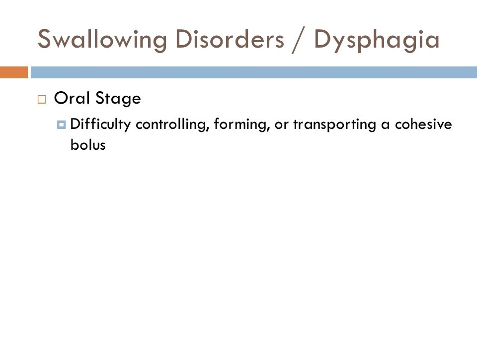 Swallowing Disorders / Dysphagia