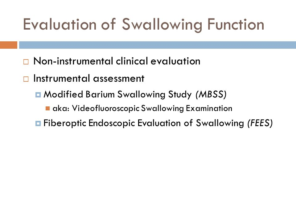 Evaluation of Swallowing Function