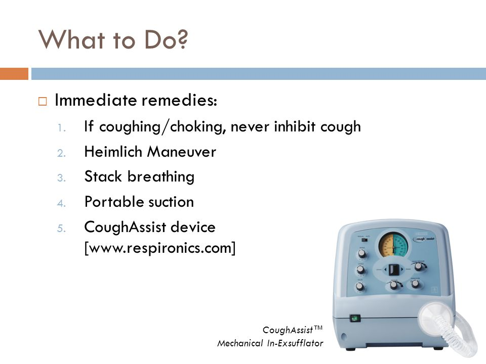 What to Do Immediate remedies: