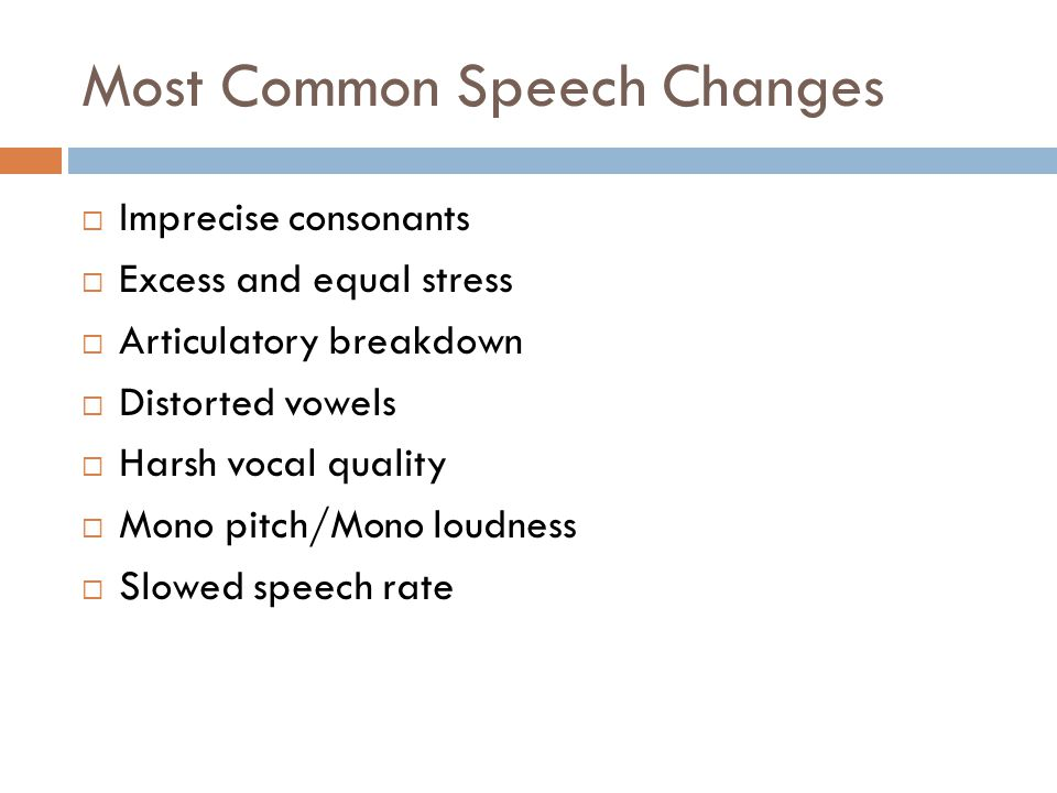 Most Common Speech Changes