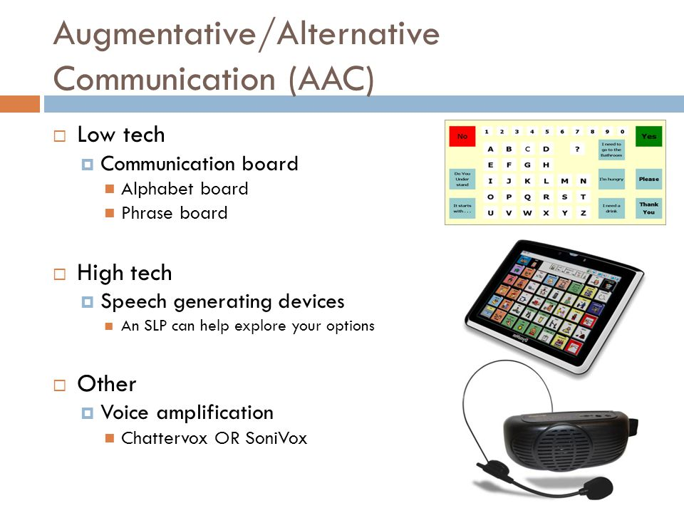 Augmentative/Alternative Communication (AAC)