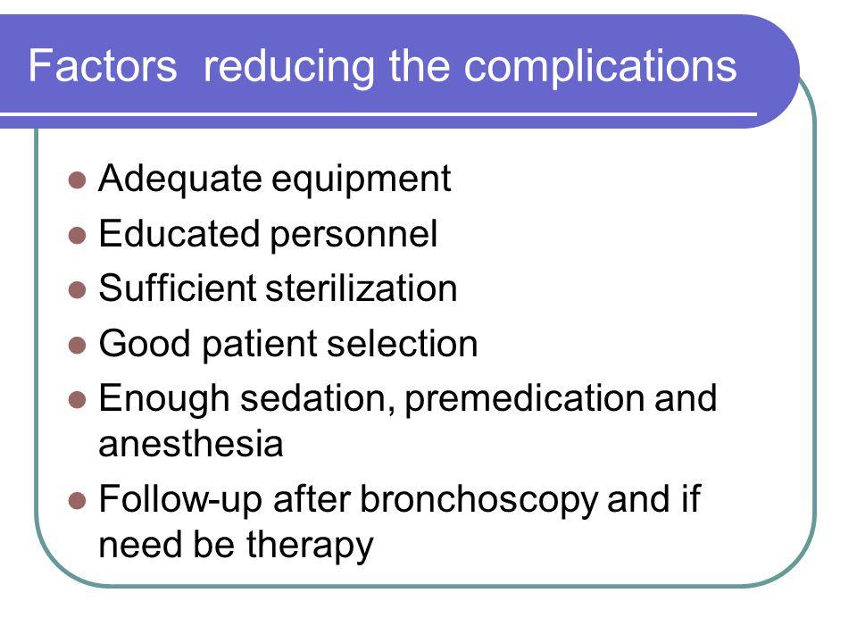 Factors reducing the complications