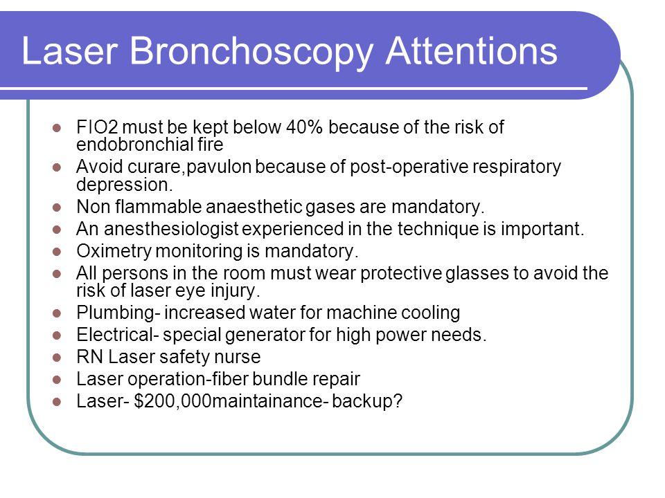 Laser Bronchoscopy Attentions